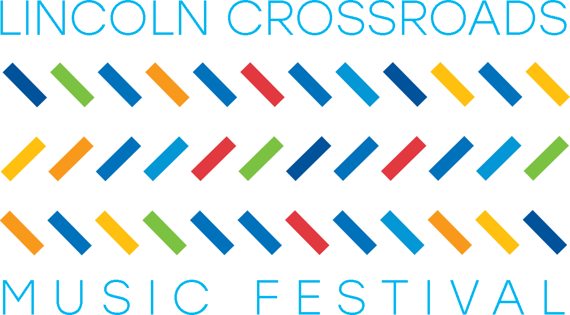 Crossroads Music Festival 2020 Lincoln Crossroads Music Festival | The power of live music to
